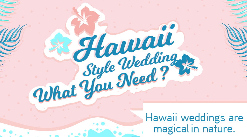 Hawaii Style wedding: What you need?